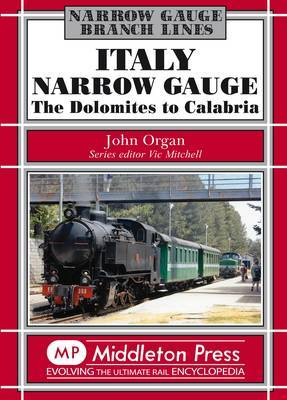 Italy Narrow Gauge: the Dolomites to Calabria