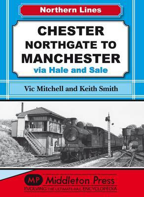 Chester Northgate to Manchester: Via Hale and Sale