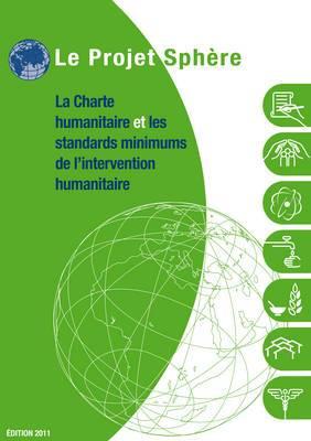 La Charte Humanitaire Et Et Les Standards Minimums De L'Intervention Humanitaires