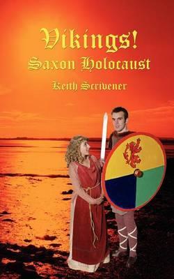 Vikings! Saxon Holocaust