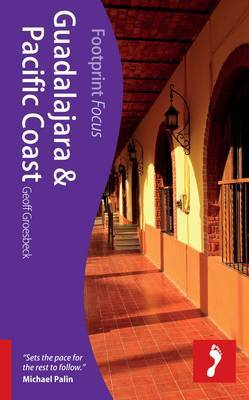 Guadalajara & Pacific Coast Footprint Focus Guide