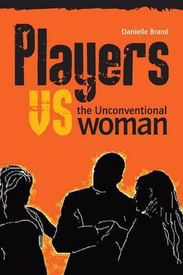 Players vs the Unconventional Woman