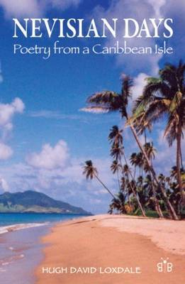 Nevisian Days: Poetry from a Caribbean Isle