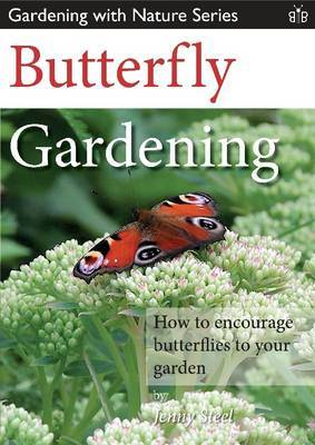 Butterfly Gardening: How to Encourage Butterflies to Your Garden