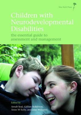 Children with Neurodevelopmental Disabilities: The Essential Guide to Assessment Management
