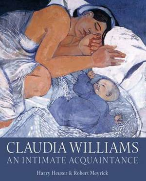 Claudia Williams: An Intimate Acquaintance