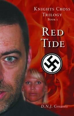 Knights Cross Trilogy: Bk. 1: Red Tide
