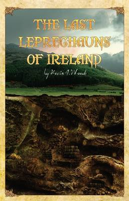 The Last Leprechauns of Ireland