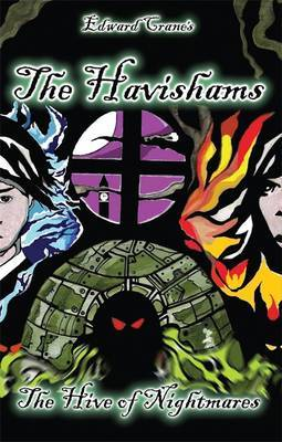 The Havishams: The Hive of Nightmares