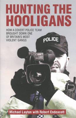 Hunting the Hooligans