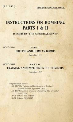 Instructions on Bombing: SS182: Parts I & II