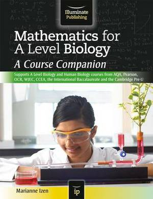 Mathematics for a Level Biology: A Course Companion