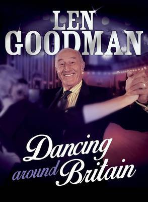 Len Goodman's Dancing Around Britain