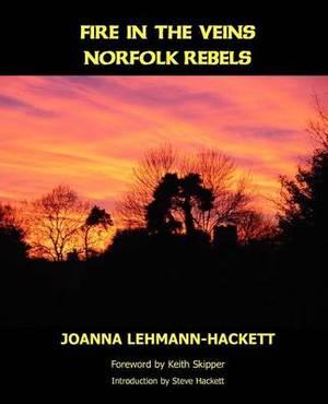 Fire In The Veins: Norfolk Rebels