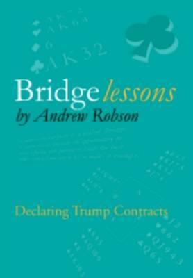Bridge Lessons: Declaring Trump Contracts