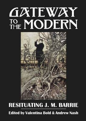 Gateway to the Modern: Resituating J. M. Barrie