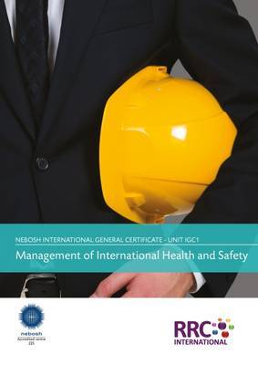 A Guide to the NEBOSH International General Certificate in Occupational Health and Safety