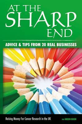 At the Sharp End: Advice and Tips from 20 Real Businesses: No.2: The Green Book
