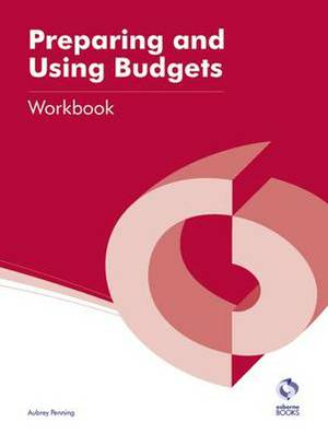 Preparing and Using Budgets Workbook