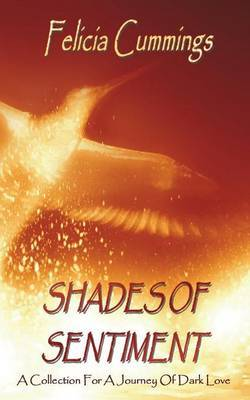 Shades of Sentiment: A Collection for a Journey of Dark Love