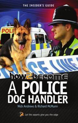 How2become a Police Dog Handler