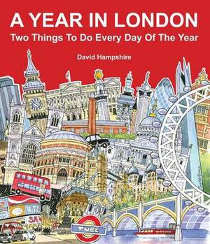 A Year in London: Two Things to Do Every Day of the Year