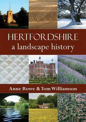 Hertfordshire: A Landscape History