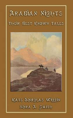 The Arabian Nights - Their Best Known Tales