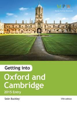 Getting into Oxford & Cambridge: 2015 Entry