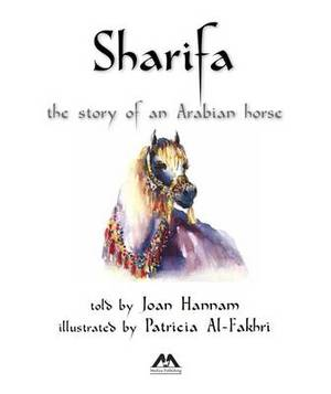 Sharifa: The Story of an Arabian Horse