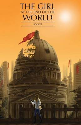 The Girl at the End of the World Book 2 (City Cover