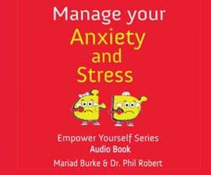 Manage Your Anxiety And Stress