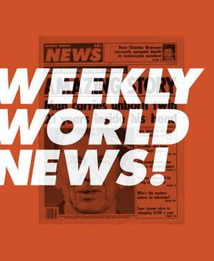 Weekly World News!