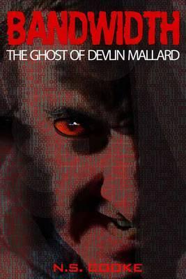 Bandwidth: The Ghost of Devlin Mallard