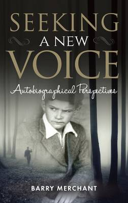 Seeking a New Voice: Autobiographical Perspectives