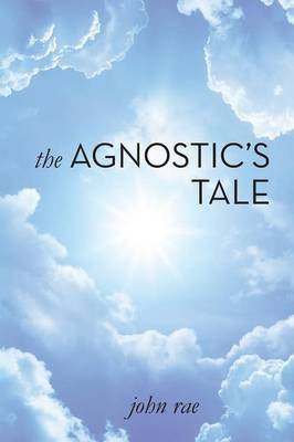 The Agnostic's Tale: A Fragment of Autobiography