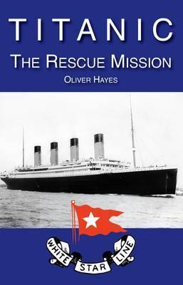 Titanic: the Rescue Mission