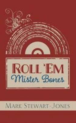 Roll 'Em Mr Bones
