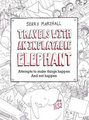 Travels with an Inflatable Elephant: Attempts to Make Things Happen and Not Happen