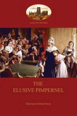 The Elusive Pimpernel (Aziloth Books)