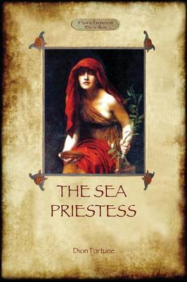 The Sea Priestess - Fully Revised Second Edition (Aziloth Books)