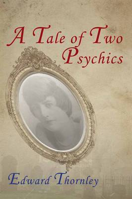 A Tale of Two Psychics
