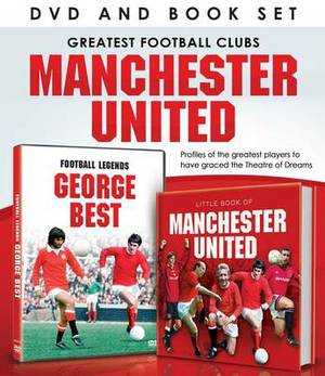 Greatest Football Clubs: Manchester United