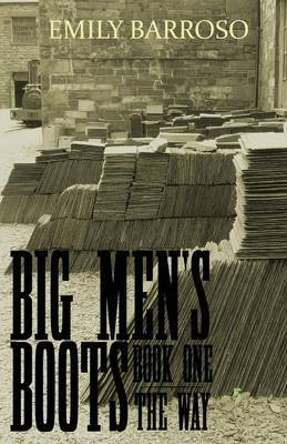 Big Men's Boots: The Way: 1
