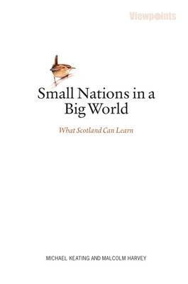 Small Nations in a Big World: What Scotland Can Learn