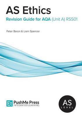 AS Ethics Revision Guides for AQA