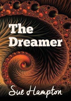 The Dreamer: A Lyrical Children's Fantasy of Courage & Dreams