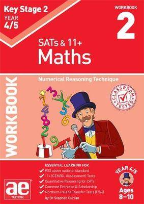 KS2 Maths Year 4/5 Workbook 2: Numerical Reasoning Technique