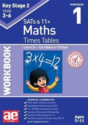 KS2 Times Tables Workbook 1: 15 Day Learning Programme for 2x - 12x Tables