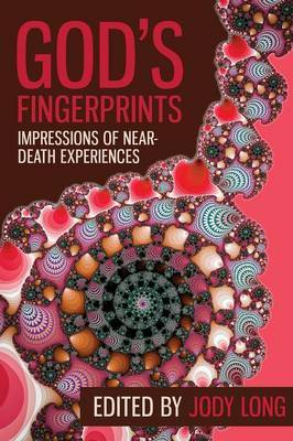 God's Fingerprints: Impressions of Near Death Experiences